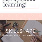 keep learning on skillshare classes