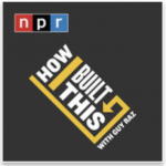 how i built this with guy raz podcast