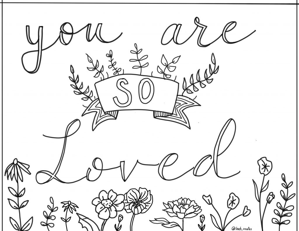 you are so loved coloring page by leah prusiner art